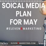 Your May Social Media Plan